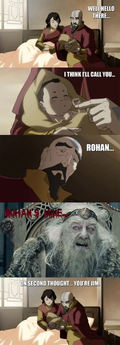 "Legend of Korra - Rohan... by yourparodies.deviantart.com. ""On second thought, you're Jim."". Love it!"
