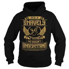 I Love SNAVELY SNAVELYYEAR SNAVELYBIRTHDAY SNAVELYHOODIE SNAVELYNAME SNAVELYHOODIES  TSHIRT FOR YOU T shirts