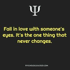 Yes you will see their love and sincerity always in their eyes Psychology Fun Facts, Psychology Says, Psychology Quotes, Psychology Studies, The Words, True Quotes, Best Quotes, Faith Quotes, Quotes Quotes
