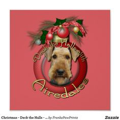 Christmas - Deck the Halls - Airedales Poster