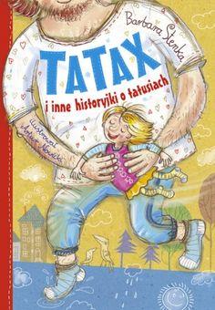Tatax i inne historyjki o tatusiach - Ryms - kwartalnik o książkach dla dzieci i młodzieży