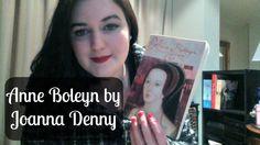 Anne Boleyn by Joanna Denny | Book Review