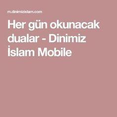 Her gün okunacak dualar - Dinimiz İslam Mobile