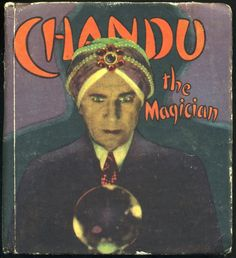 Check out the movie, too! Effects are great for the time. Chandu the Magician
