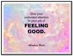 1292 Best Abraham Hicks Quotes Images In 2019