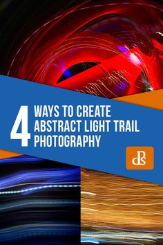 Get Moving - Four Ways to Create Abstract Light Trail Photography Light Trail Photography, Shutter Speed Photography, Photography Cheat Sheets, Action Photography, Digital Photography School, Photography Lessons, Photography Gear, Abstract Photography, Photography Business
