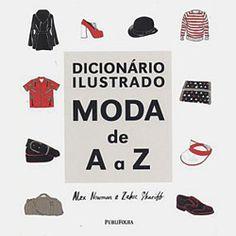 Livro - Dicionário Ilustrado - Moda de A a Z