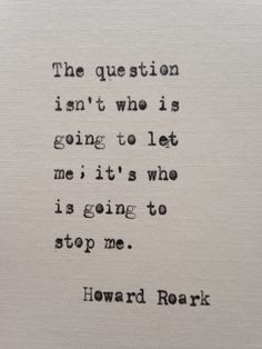 Howard Roark quote hand typed on antique typewriter