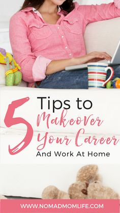 5 tips to makeover your career and work at home nomad mom life - Work Life Balance Tips Creating A Quality Work Life Balance