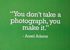 Quote from Ansel Adams