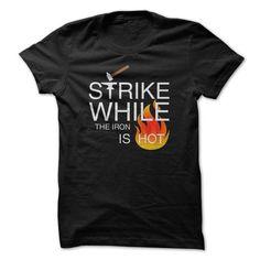 nice STRIKE tshirt, STRIKE hoodie. It's a STRIKE thing You wouldn't understand