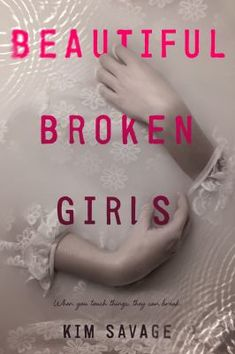 Beautiful Broken Girls by Kim Savage (YA FIC Savage). Ben learns why the love of his life Mira and her sister drowned themselves when he receives a post-mortem letter from Mira challenging him to find and decode notes hidden in the seven places where they secretly touched.