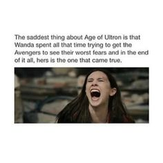 The saddest thing about Avengers: Age of Ultron.... Scarlet Witch was my favorite, and I definitely related to her for this very reason ♥️