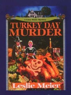 Turkey Day Murder (A Lucy Stone Mystery, #7) - Leslie Meier