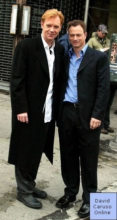 David Caruso - AND -Gary Sinese. NICE. Both are very handsome.