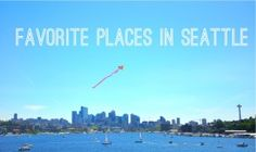 favorite places in seattle