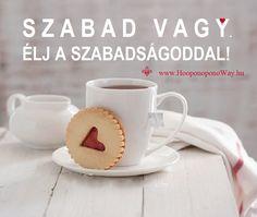 Hálát adok a mai napért. Szabad vagy. Élj a szabadságoddal. Dönts úgy, ahogy a szíved diktálja. Az élet egyetlen szabálya a szeretet, és mint ilyen, mindent képes felülírni. Így szeretlek, Élet! Köszönöm. Szeretlek ❤️ ⚜ Ho'oponoponoWay Magyarország ⚜ www.HooponoponoWay.hu