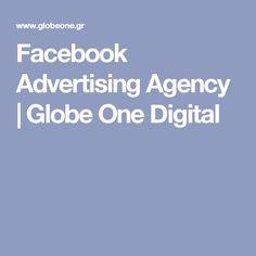 Facebook Advertising Agency   Globe One Digital