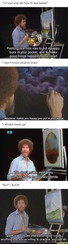 Hilarious Top Rated Memes That Just Amazing Bob Ross always wins Bob Ross Quotes, Funny Memes, Hilarious, Funny Quotes, Smile Quotes, Memes Humor, Happy Quotes, Qoutes, Faith In Humanity Restored