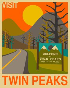 """Twin Peaks. Great Lynch. ........ """"This must be where pies go when they die.""""  - Dale Cooper"""
