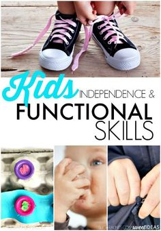 Functional Skills for Kids and independence in kids for self-care tasks like dressing, feeding, clothing fasteners, and more. These are the areas that a child might see and Occupational Therapist for to work on functional skills and OT goals.