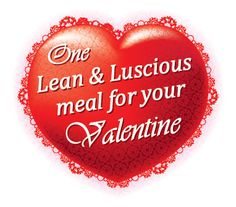 Lean and Luscious Corner: 1 Lean and Luscious Valentine's Day Dinner