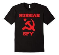 Amazon.com: Funny Russian Spy Political T-Shirt: Clothing Great gift if you love KGB USSR or CCCP tee shirts  Russia Hacker Spy Tshirt