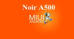 Qmobile Noir A500 MIUI ROM Android 4.2.1