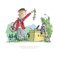 Quentin Blake & Roald Dahl - Boy: We all have our moments of brilliance