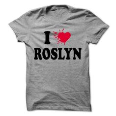 I love ROSLYN - 99 Cool Name Shirt ! - #hoodie creepypasta #cute sweater. ACT QUICKLY => https://www.sunfrog.com/LifeStyle/I-love-ROSLYN--99-Cool-Name-Shirt-.html?68278