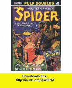 The Spider Satans Sightless Legion and Wings of the Black Death (Pulp Doubles Grant Stockbridge ,   ,  , ASIN: B001D6TN6C , tutorials , pdf , ebook , torrent , downloads , rapidshare , filesonic , hotfile , megaupload , fileserve