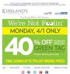 Kirkland's April Fools Day Email