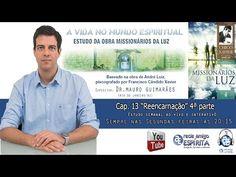 """25º Estudo: Capítulo 13 """"Reencarnação"""" 4ª parte - Obra Missionários da Luz - REDE AMIGO ESPÍRITA"""