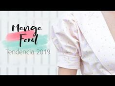 Como hacer MANGA FAROL, tendencia 2019 | DIY | Lorena Gil - YouTube 50s Dresses, Couture, Sewing Tutorials, White Shorts, Outfits, Patterns, Design, Fashion, Flower