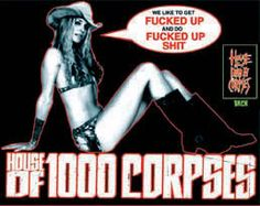House of 1000 Corpses- One of the best scary movies ever