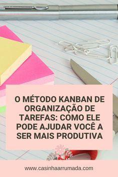 O Kanban é um dos métodos mais simples e eficientes de organização que existem. O Kanban é um método de organização japonês, desenvolvido para maximizar a produtividade em um nível industrial, mas pode ser utilizado por você também, para gerenciar melhor suas atividades, sejam elas domésticas, de estudo ou do trabalho. Personal Organizer, Study Tips, Housekeeping, Home Office, Coaching, About Me Blog, Mindfulness, Organization, App