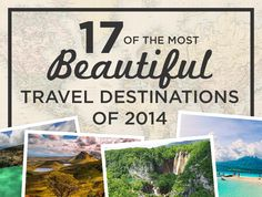 17 Of The Most Beautiful Travel Destinations Of 2014