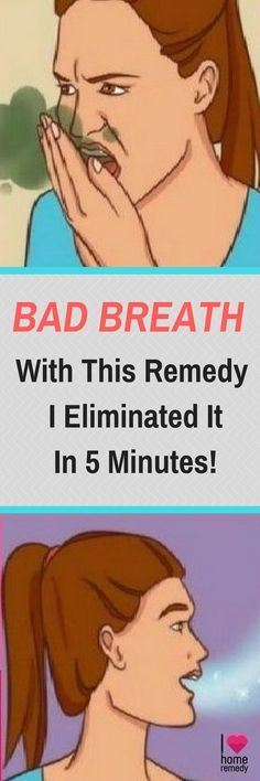 I Had Bad Breath With This Remedy I Eliminated It In 5 Minutes!