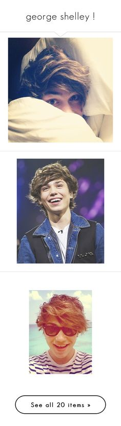 """george shelley !"" by lalaanons ❤ liked on Polyvore featuring union j, george, george shelley, boys, guys, people, boysies, accessories, scarves and pictures"