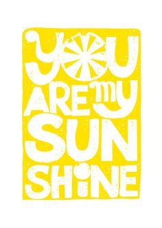 BUY 2 Get 1 Free You Are My Sunshine : Yellow Letterpress Style Typography Wedding Birthday GIft idea Children decor. $15.80, via Etsy.