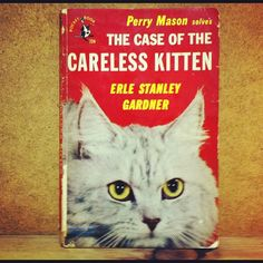 The Case of the Careless Kitten(Perry Mason) by Earle Stanley Gardner