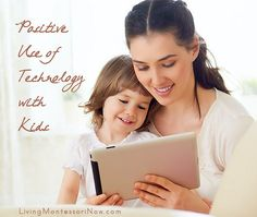 Positive Use of Technology with Kids