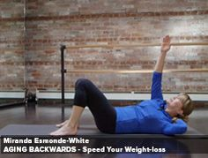 Speed your weight loss  exercises from ballerina Miranda Esmonds-White. Love her exercise show on PBS called  Classical Stretch.