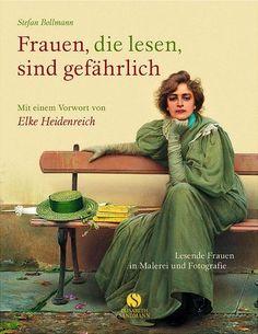 Frauen, die lesen, sind gefährlich als Buch