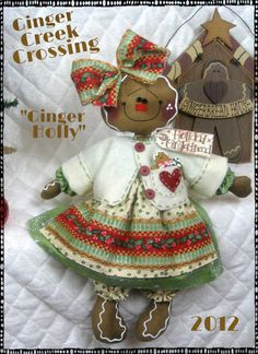 "♥ Primitive Gingerbread Doll ""Ginger Holly"" Pattern 237 ♥ Ginger Creek Crossing 
