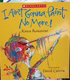 I Ain't Gonna Paint No More!