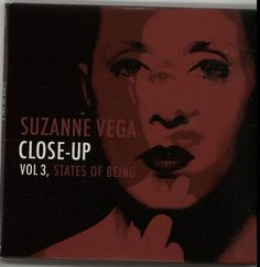 Suzanne Vega Close-Up Vol. 3 States Of Being 2011 UK CD album COOKCD523: SUZANNE VEGA Close-Up Vol. 3 States Of Being (2011 UK 14-track CD…