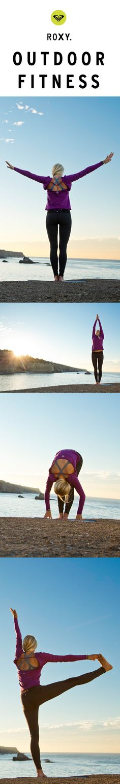 Everyday is an opportunity. Find yours #ROXYOutdoorFitness