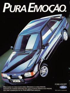 Propaganda do Ford Escort em 1988 Ford Motor Company, Ford Company, Sexy Cars, Hot Cars, Br Car, Ford Escort, Chevrolet Bel Air, Car Posters, Car Advertising