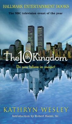 10th Kingdom - Not read the book but saw the series.  There is a special romance that brings fairy tales to life.